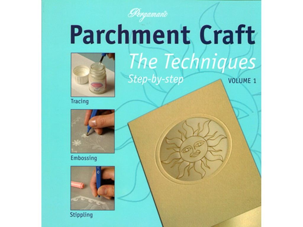 "Pergamano knyga ""Parchment Craft: The Techniques Step-by-step. Volume 1"""